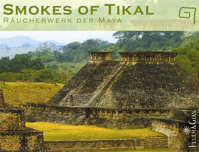 Smokes of Tikal