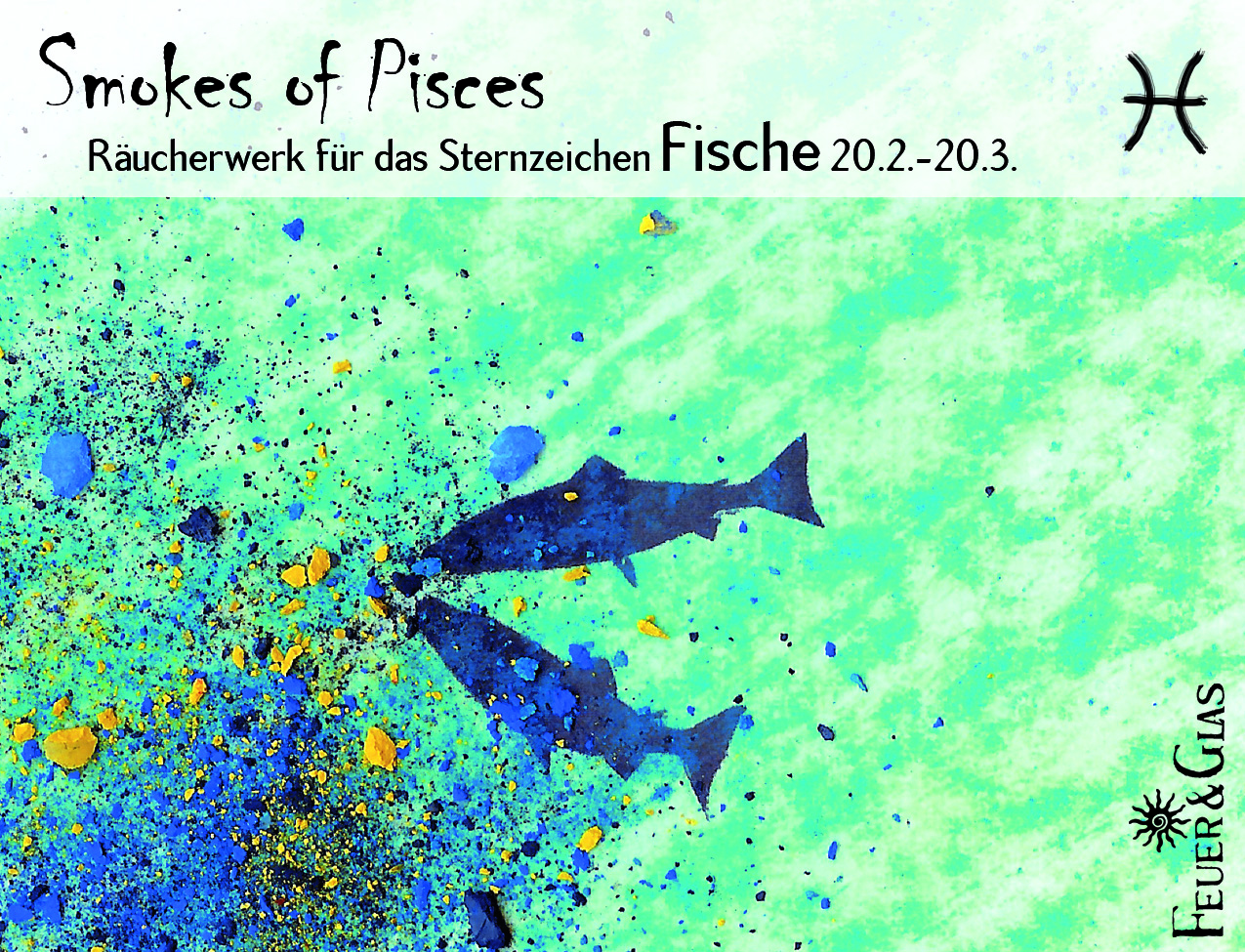 Smokes of Pisces - Fische